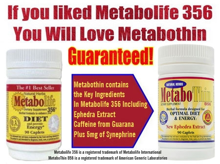 Metabolife-356 is replaced by Metabothin-B56